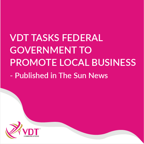 VDT Says FG needs to do more for local businesses