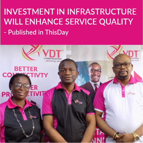 Investment in infrastructure will enhance service quality